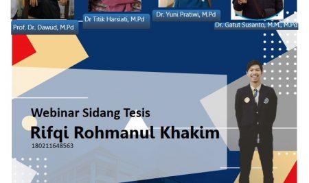 Ujian Tesis Program Studi Magister Pendidikan Bahasa Indonesia a.n. Rifqi Rohmanul Khakim